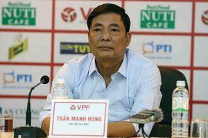 Ông Trần Mạnh Hùng nghỉ làm Chủ tịch CLB Hải Phòng: Bóng đá đất Cảng vui, hay buồn?