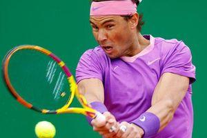 Rafael Nadal vất vả ở sân đấu sở trường
