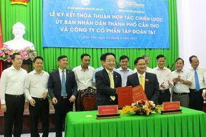 Cần Thơ và Tập đoàn T&T ký kết hợp tác nhiều lĩnh vực