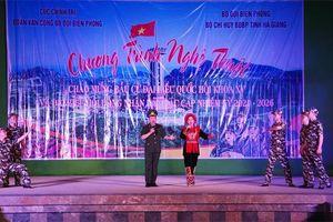 Đoàn văn công BĐBP biểu diễn phục vụ cán bộ, chiến sĩ và nhân dân tại Hà Giang