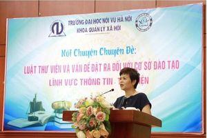 Trường Đại học Nội vụ Hà Nội tổ chức nói chuyện chuyên đề về Luật Thư viện
