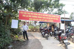 Quảng Nam: Người dân dựng barie yêu cầu trại chăn nuôi heo dừng hoạt động