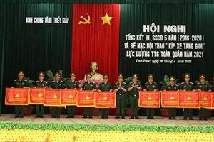 Bế mạc Hội thao 'Kíp xe tăng giỏi' lực lượng Tăng thiết giáp toàn quân