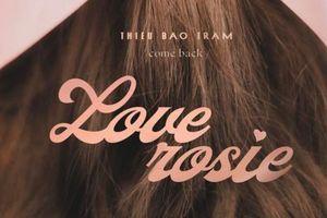 Thiều Bảo Trâm hứa hẹn comeback với poster và lịch trình ra mắt MV mới