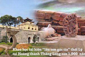 'Lầu son gác tía' Hoàng thành Thăng Long 1000 năm trước qua hình ảnh 3D