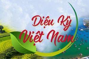 'Diệu kỳ Việt Nam' – Tôn vinh nét đẹp văn hóa Việt