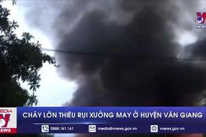 Hỏa hoạn bao trùm xưởng may rộng hàng nghìn m2 tại Hưng Yên