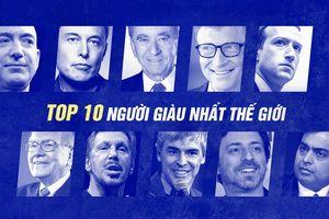 Danh sách 10 người giàu nhất hành tinh