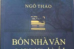 'Bốn nhà văn nhà số 4' trong sách của nhà văn Ngô Thảo