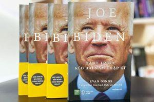 Ra mắt ấn phẩm 'Joe Biden - hành trình kéo dài năm thập kỷ'