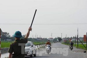 Hà Nam phong tỏa thêm 3 thôn nằm ngoài khu vực tâm dịch xã Đạo Lý
