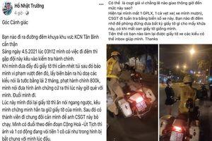 TP Hồ Chí Minh: Xác minh vụ người dân tố 'CSGT kiểm tra hành chính, giữ giấy tờ'