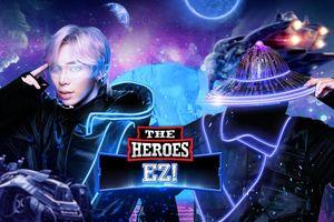 Rũ bỏ hình tượng 'Hoàng tử ballad', Erik hóa thân thành Warrior cùng Ninja Z tham chiến The Heroes