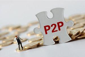 P2P Lending tại Việt Nam: Cẩn trọng khi lựa chọn đối tượng cho vay