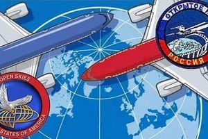 Hiệp ước Bầu trời Mở: Khó cứu vãn, chính phủ Nga hoàn thiện những bước cuối 'tống tiễn' thỏa thuận
