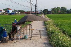 Chương Mỹ: Phong tỏa thôn Yên Lạc, xã Đồng Lạc nơi có ca nhiễm Covid -19