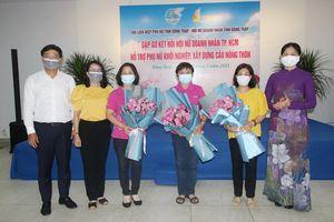 Hội Nữ doanh nhân TP.HCM hỗ trợ phụ nữ Đồng Tháp khởi nghiệp