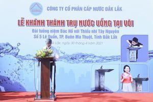 Đắk Lắk: Công ty Cổ phần Cấp nước Đắk Lắk lắp trụ nước sạch uống tại vòi miễn phí