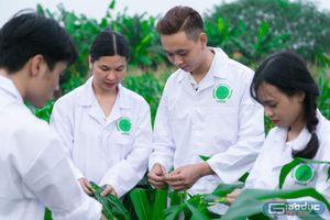Học ngành Nông nghiệp: Doanh nghiệp 'săn' sinh viên từ khi chưa tốt nghiệp