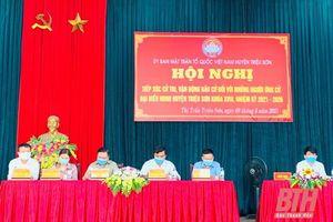 Huyện Triệu Sơn tổ chức các hội nghị tiếp xúc cử tri, vận động bầu cử đối với người ứng cử đại biểu HĐND huyện khóa XVIII, nhiệm kỳ 2021 - 2026.