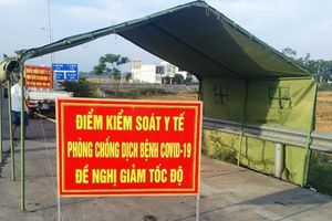 Quảng Nam lập 7 chốt kiểm soát phòng dịch ở các tuyến đường cửa ngõ vào tỉnh