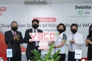 Deloitte Việt Nam chuyển giao quyền sở hữu nhãn hiệu VACO