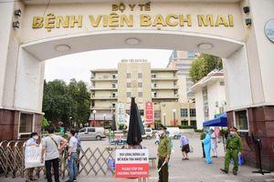 19 nhân viên BV Bạch Mai tiếp xúc ca mắc Covid-19 đã âm tính