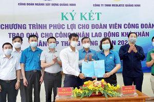 Công đoàn ngành Xây dựng Quảng Ninh: Ký kết thỏa thuận hợp tác, triển khai Chương trình 'Phúc lợi cho đoàn viên Công đoàn'