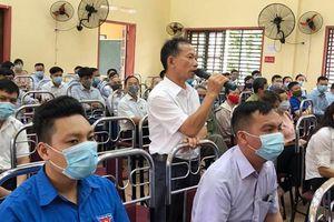 Thái Nguyên: Ứng cử viên Đại biểu Quốc hội tiếp xúc cử tri 7 xã