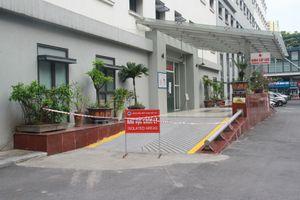 Hà Nội: Phong tỏa khoa Cấp cứu Bệnh viện Hữu nghị