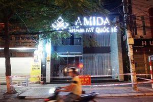 Công an Đà Nẵng đã khởi tố vụ án tại ổ dịch thẩm mỹ viện AMIDA