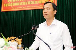 Mong muốn được đóng góp cho sự phát triển của Hà Tĩnh, mang lại lợi ích thiết thực cho Nhân dân