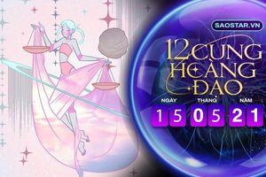 Tử vi hàng ngày 12 cung hoàng đạo thứ 7 ngày 15/5/2021: Thiên Bình lụy tình
