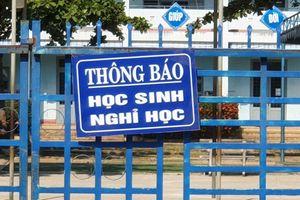 Quảng Nam: Học sinh 2 huyện, thị giáp ranh Đà Nẵng chưa thể trở lại trường học