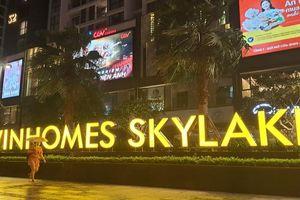 Phong tỏa tạm thời khu S2 chung cư Vinhome Skylake, quận Nam Từ Liêm