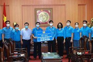 Hỗ trợ công nhân lao động Bắc Ninh và Bắc Giang 300 triệu đồng