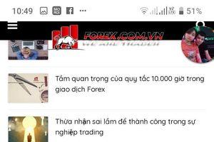 Về sàn giao dịch Forex: Người dân hết sức thận trọng khi tham gia