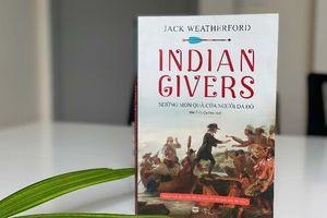 Bất ngờ về những đóng góp của người da đỏ châu Mỹ cho quá trình toàn cầu hóa