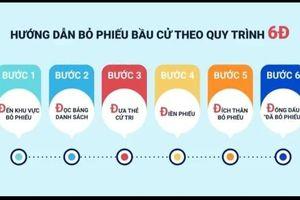 Video hướng dẫn bỏ phiếu bầu cử theo quy trình 6D