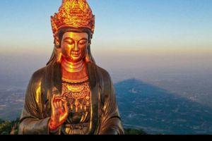 Đẹp ngỡ ngàng với 'tượng Bồ Tát bằng đồng' tọa lạc trên đỉnh núi Bà Đen – Tây Ninh
