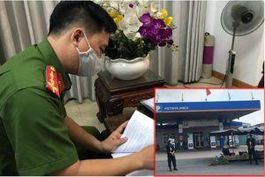 Bắt khẩn cấp chủ Công ty TNHH Việt Khánh Anh liên quan vụ 2,7 triệu lít xăng giả