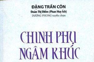 Ai là người dịch tác phẩm 'Chinh phụ ngâm khúc' của Đặng Trần Côn?
