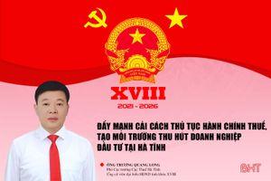 Đẩy mạnh cải cách thủ tục hành chính thuế, tạo môi trường thu hút doanh nghiệp đầu tư tại Hà Tĩnh