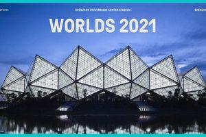 CKTG 2021 của Liên Minh Huyền Thoại sẽ diễn ra tại Thâm Quyến, Trung Quốc