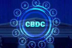 Tiền kỹ thuật số của ngân hàng trung ương sẽ làm thay đổi cục diện tài chính và thanh toán quốc tế?
