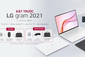 LG Gram thế hệ mới 2021 ra mắt thị trường Việt giá từ 35 triệu