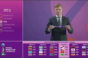 VCK Futsal World Cup 2021: Việt Nam cùng bảng đấu với Brazil