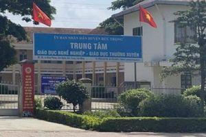 Khởi tố giám đốc Trung tâm Giáo dục nghề nghiệp ở Lâm Đồng