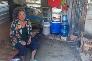 Người phụ nữ nghèo, bệnh nặng mong được hỗ trợ căn nhà!