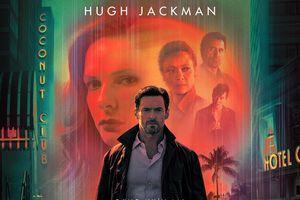 Khán giả Việt sẽ gặp lại 'Người Sói' Hugh Jackman trong 'Hồi sinh ký ức'